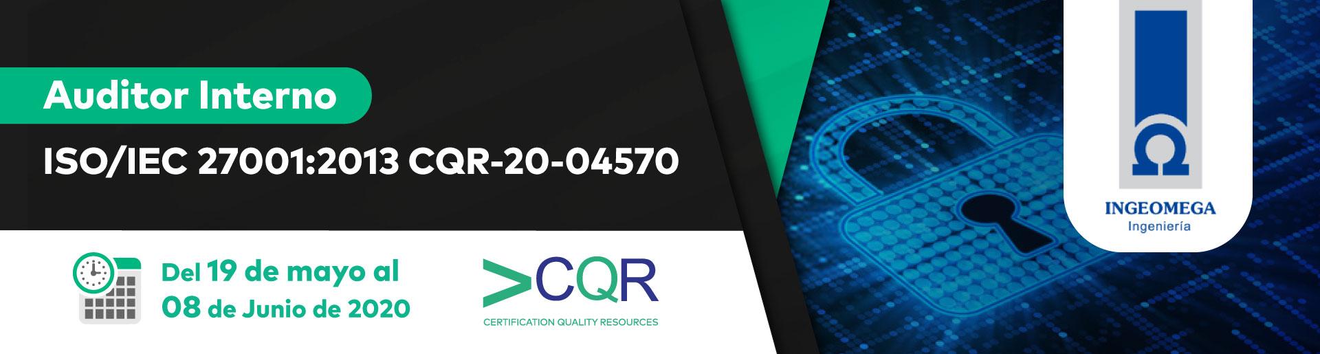 Auditor Interno ISO 27001 CQR